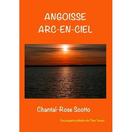 angoisse arc en ciel - eBook