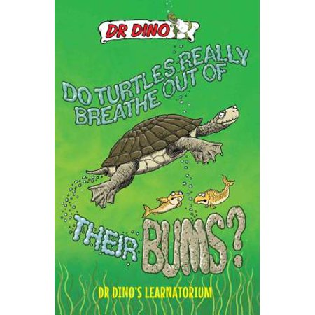 Do Turtles Really Breathe Out of Their Bums? -