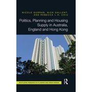 Politics, Planning and Housing Supply in Australia, England and Hong Kong - eBook