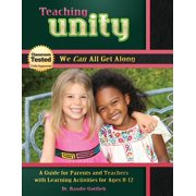 Teaching Unity : A Guide for Parents and Teachers with Learning Activities for Ages 8 -12