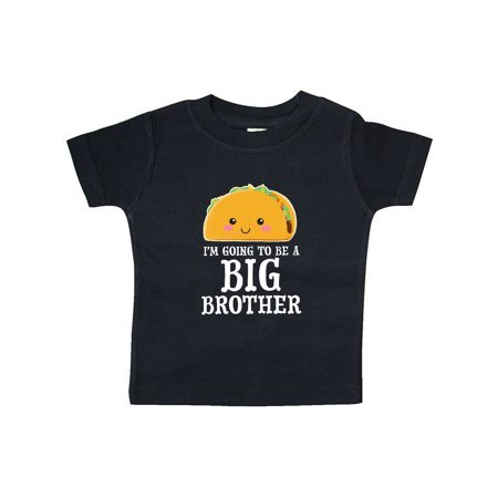 Im going to be a Big Brother with Taco Illustration Baby T-Shirt - Im Going
