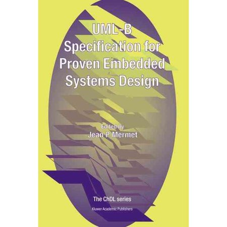 Uml B Specification For Proven Embedded Systems Design