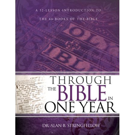 Through the Bible in One Year : A 52 Lesson Introduction to the 66 Books of the - Lessons On The History Of Halloween