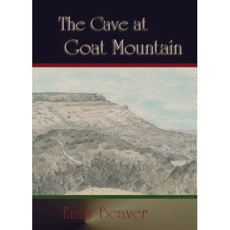 The Cave at Goat Mountain - eBook ()