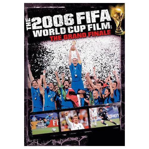 The 2006 FIFA World Cup Film: The Grand Finale (2007)