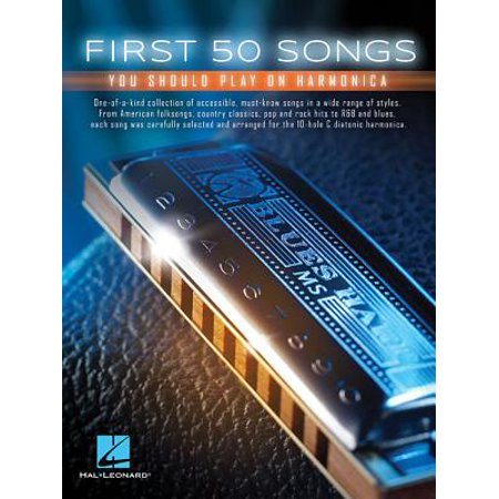Harmonica Song Sheets - First 50 Songs You Should Play on Harmonica