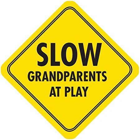 Slow Down Grandparents Crossing Yellow Tin Sign