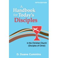 A Handbook for Today's Disciples, 5th Edition (Paperback)
