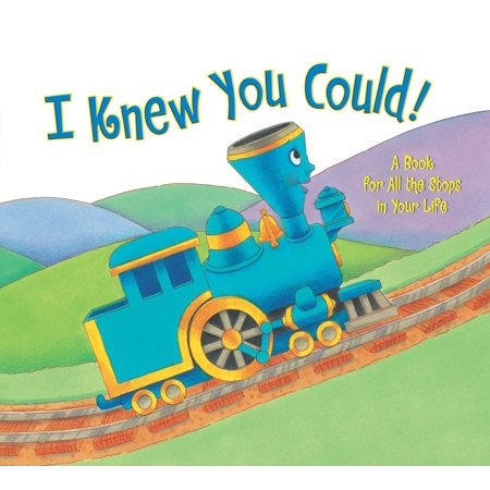 I Knew You Could! : A Book for All the Stops in Your (Cool Things To Put In Your Car)
