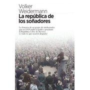 La república de los soñadores - eBook