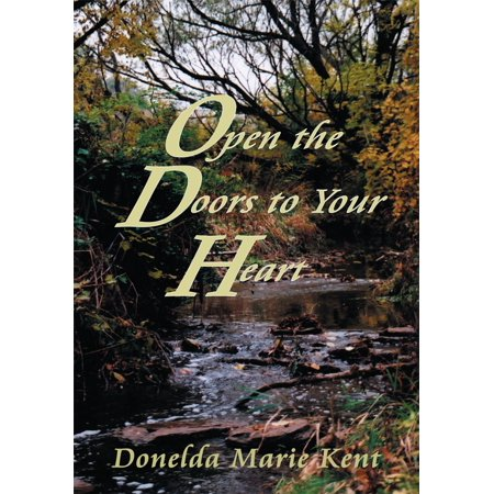 Open the Doors to Your Heart - eBook (Love Open The Door To Your Heart)