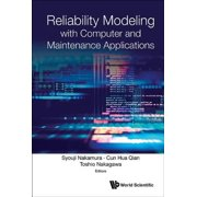 Reliability Modeling with Computer and Maintenance Applications - eBook
