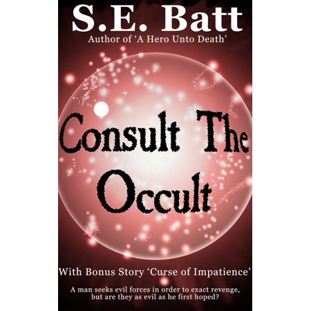 Consult the Occult (with Curse of Impatience) - - Occult Origins Of Halloween