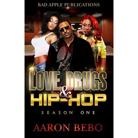 Love, Drugs, & Hip Hop - eBook (Young B Love And Hip Hop New York)