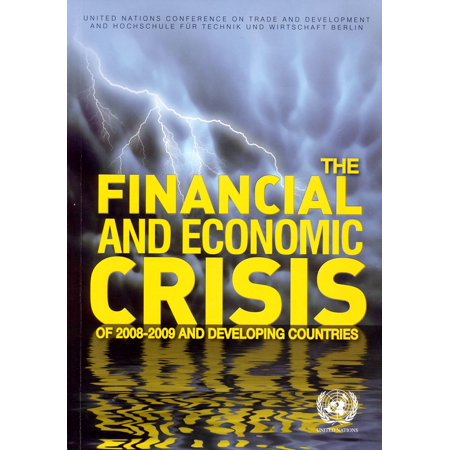 The Financial and Economic Crisis of 2008-2009 and Developing Countries -