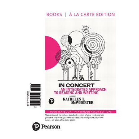 In Concert : An Integrated Approach to Reading and Writing, Books a la Carte (Strategic Management An Integrated Approach 10th Edition)