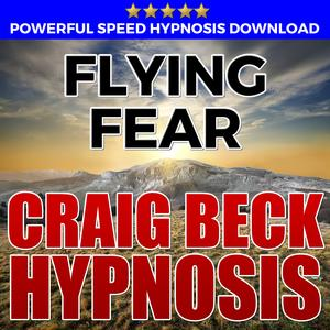 Flying Fear: Hypnosis Downloads - Audiobook