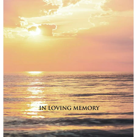 In Loving Memory Funeral Guest Book, Memorial Guest Book, Condolence Book, Remembrance Book for Funerals or Wake, Memorial Service Guest Book: HARDCOVER. A lasting keepsake for the family. (Hardcover)