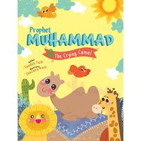 Prophets of Islam Activity Books: Prophet Muhammad and the Crying Camel Activity Book (Paperback)