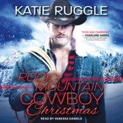 Rocky Mountain Cowboy Christmas - Audiobook