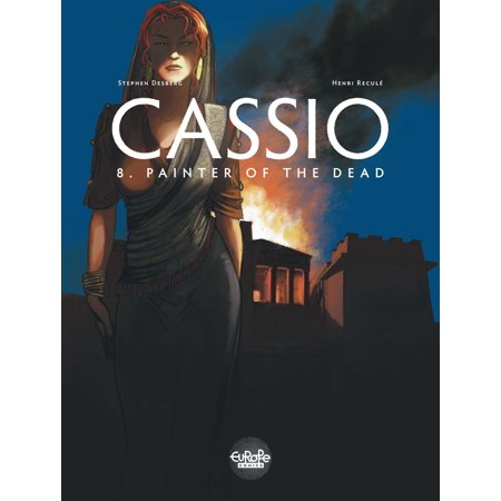 Cassio 8. Painter of the Dead - eBook (School Painters Also Known As The Eight)