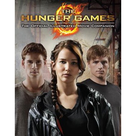 Hunger Games: The Hunger Games: Official Illustrated Movie Companion (Paperback) - District 12 Hunger Games