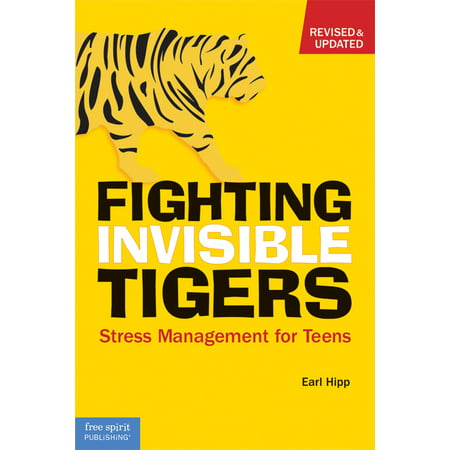 Fighting Invisible Tigers : Stress Management for - Fighting Tigers
