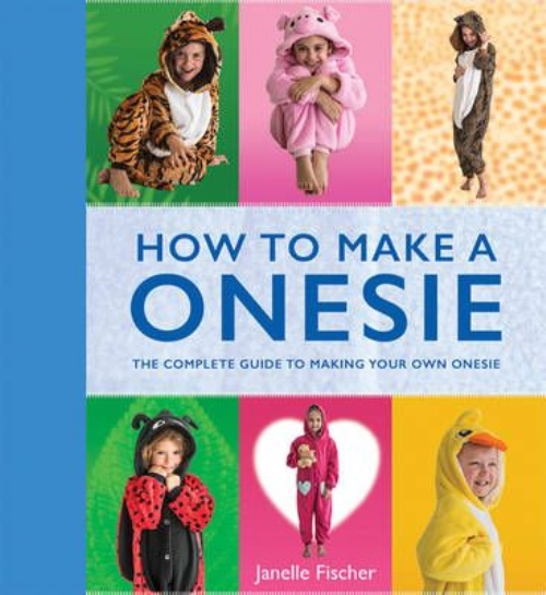 How to Make a Onesie : The Complete Guide to Making Your Own Onesie