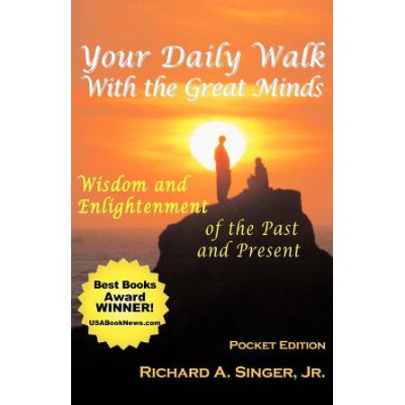 Your Daily Walk with the Great Minds : Wisdom and Enlightenment of the Past and Present (Pocket (The Great Minds Of Investing William Green)
