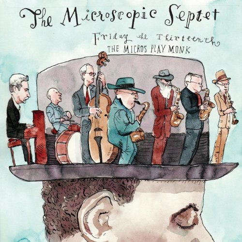 Microscopic Septet - Friday the 13th: The Micros Play Monk [CD]