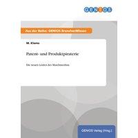 Patent- Und Produktpiraterie