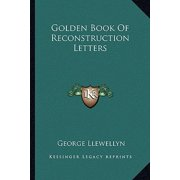 Golden Book of Reconstruction Letters