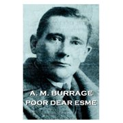 A.M. Burrage - Poor Dear Esme