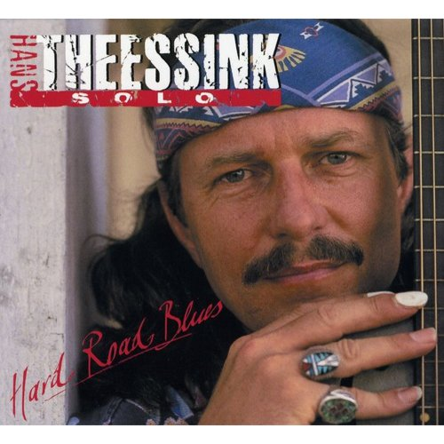 Hans Theessink - Hard Road Blues [CD]