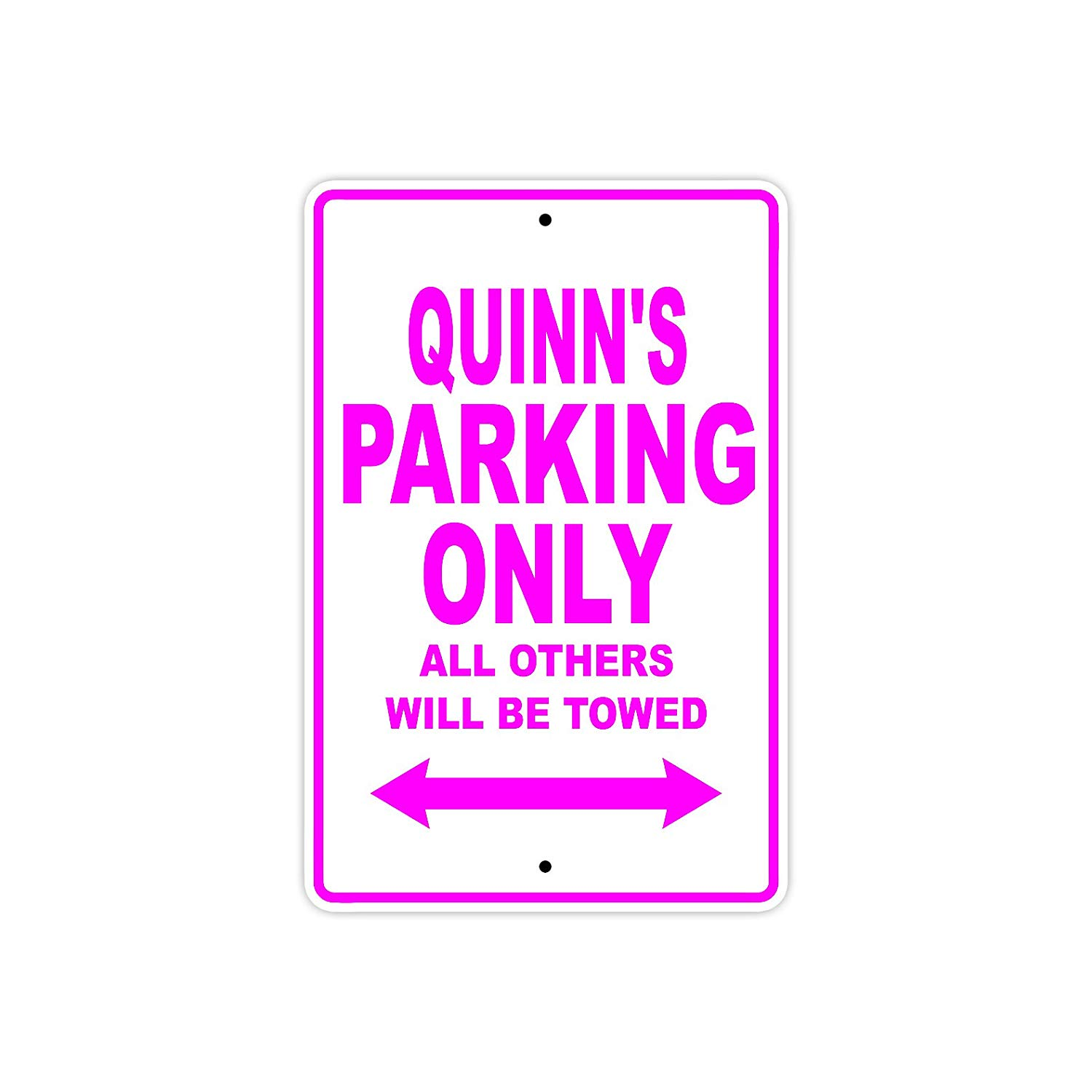 "Quinn's Parking Only All Others Will Be Towed Name Gift Novelty Metal Aluminum 8""x12"" Sign"