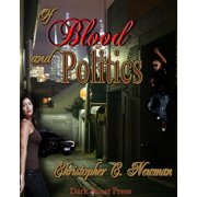 Of Blood and Politics - eBook