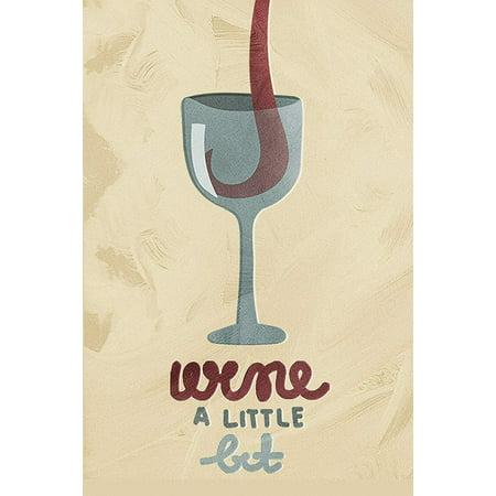 Wine a Little Bit Drinkware Wine Glasses Kitchen Pun Plastic Large Signs, (Large Plastic Glasses)