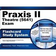 Praxis II Theatre (0640) Exam Flashcard Study System: Praxis II Test Practice Questions & Review for the Praxis Ii: Subject Assessments