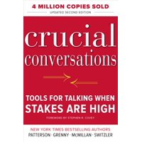 Crucial Conversations Tools for Talking When Stakes Are High, Second Edition (Paperback)