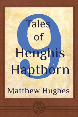 More books by Matthew Hughes