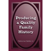 Producing a Quality Family History - eBook