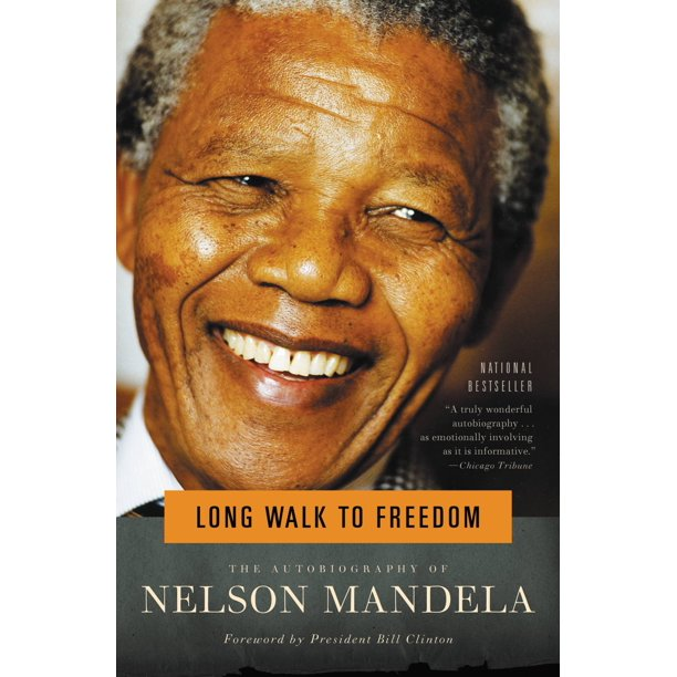Long Walk to Freedom : The Autobiography of Nelson Mandela (Paperback)