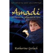 Amadi, the Phoenix, the Sphinx, and the Djinn - eBook