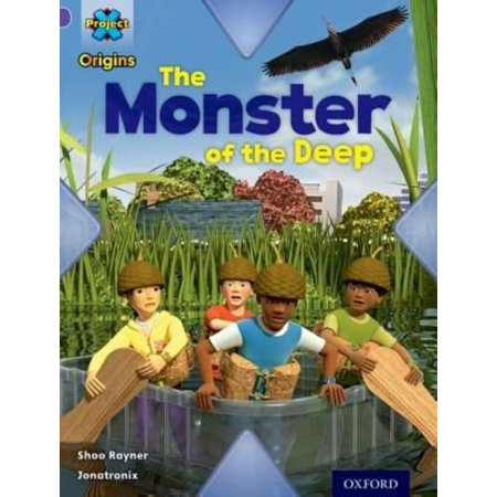Project X Origins : Purple Book Band, Oxford Level 8: Habitat: The Monster of the Deep