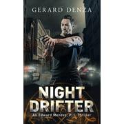Edward Mendez, P. I.: Night Drifter : An Edward Mendez, P. I. Thriller (Series #2) (Paperback)