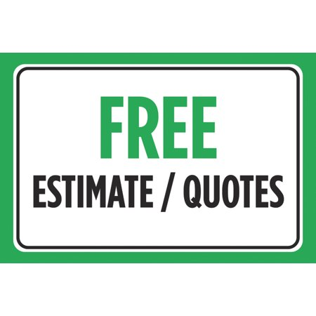 Free Estimate / Quotes Green Black Signs Business Store Front Window Sign
