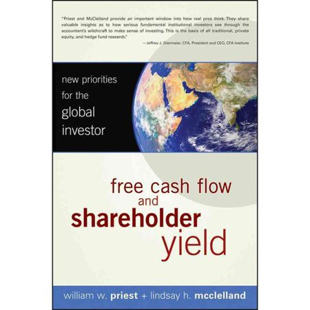 Free Cash Flow And Shareholder Yield  New Priorities For The Global Investor