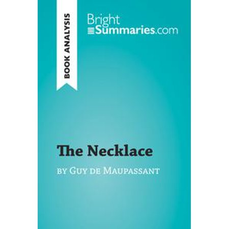 Synthesis Essay Ideas The Necklace By Guy De Maupassant Book Analysis  Ebook Living A Healthy Lifestyle Essay also Important Of English Language Essay The Necklace By Guy De Maupassant Book Analysis  Ebook  Walmartcom Write My Essay Paper