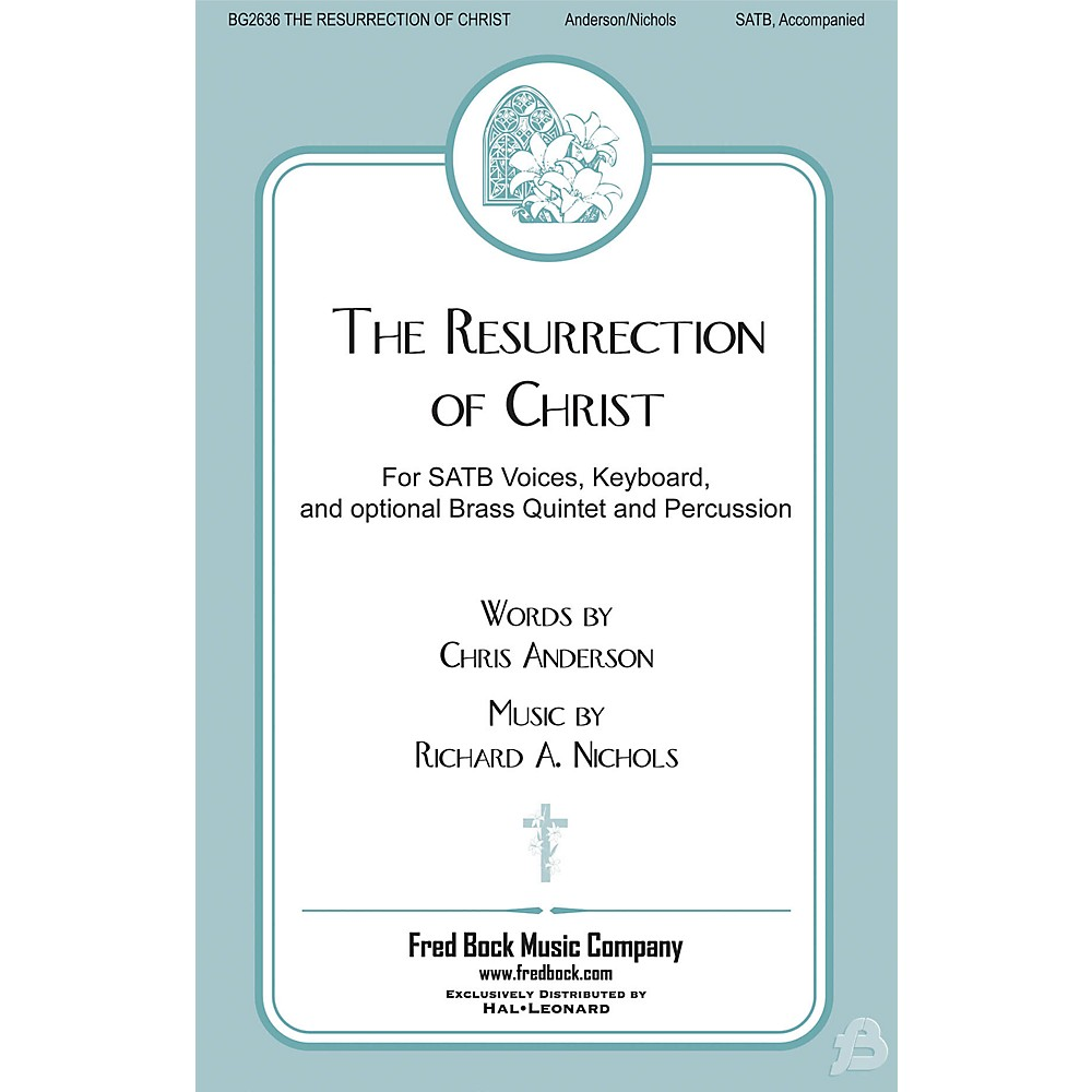 Fred Bock Music The Resurrection Of Christ BRASS/PERCUSSION PARTS Composed by Richard Nichols