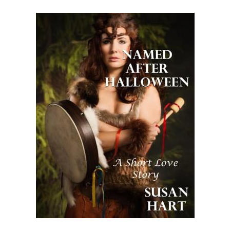 Named After Halloween: A Short Love Story - - Halloween Type Names